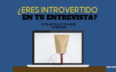 Cómo mejorar tu Entrevista si eres Introvertido